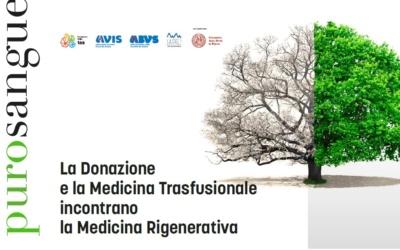 22 ottobre – Convegno: La Donazione e la Medicina Trasfusionale incontrano la Medicina Rigenerativa